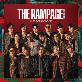 THE RAMPAGE from EXILE TRIBE 「HEATWAVE」 (Single CD) [2021/6/30]