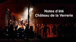 Notes d'été Château de la Verrerie