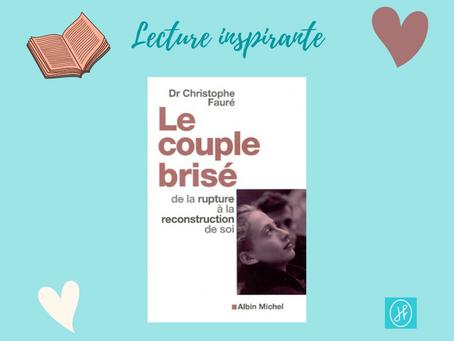 Rupture amoureuse : lecture inspirante