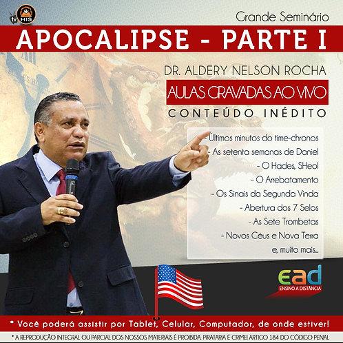 Seminário sobre o Apocalipse - Parte I