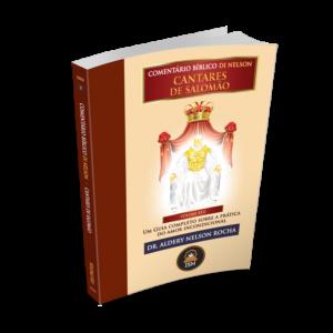 COMENTÁRIO BÍBLICO ILUSTRADO DE CANTARES DE SALOMÃO