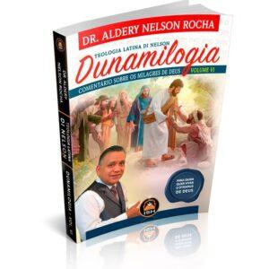 Dunamilogia – Comentário sobre os Milagres de Deus