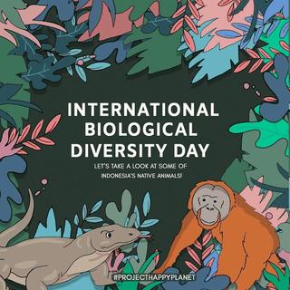 INTERNATIONAL BIOLOGICAL DIVERSITY DAY