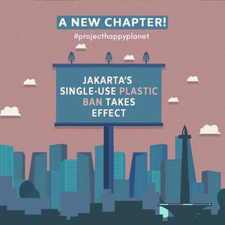 JAKARTA'S SINGLE-USE PLASTIC BAN TAKES EFFECT