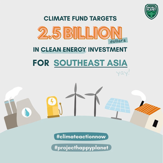 CLIMATE FUND TARGETS $2.5 BILLION IN CLEAN ENERGY INVESTMENT FOR SOUTHEAST ASIA