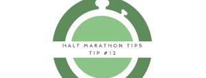 Half marathon tip 12