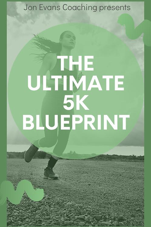 Ultimate 5k Blueprint