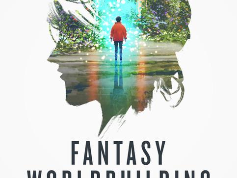 Fantasy Worldbuilding Workbook is LIVE!
