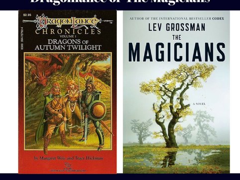 Most Derivative Fantasy: Dragonlance or The Magicians
