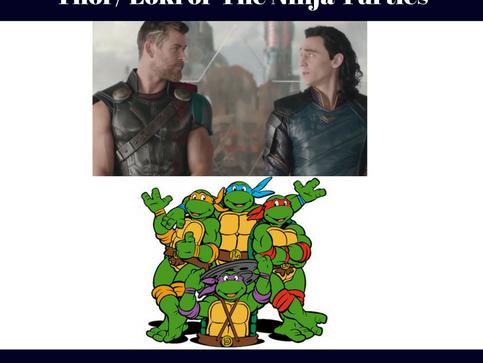 Best Fantasy Team: Thor & Loki or The Ninja Turtles