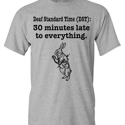 Deaf Standard Time (DST) Shirt