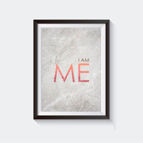 I Am Me Poster