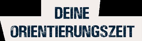 DEINE_ORIENTIERUNGSZEIT.png