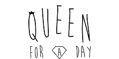 queen for a day.png