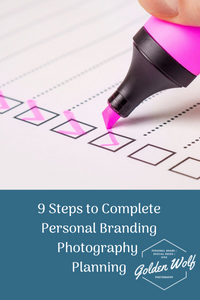 9 steps to personal brand photography planning`