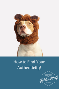 How to find your authenticity