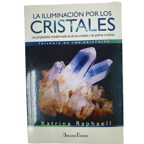Libro La Iluminación por los Cristales
