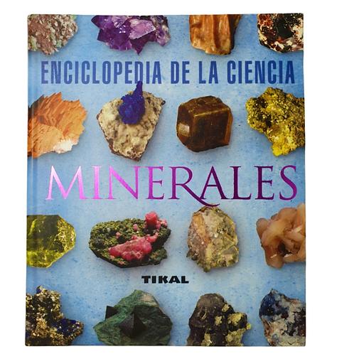 Libro Enciclopedia Tikal de la Ciencia Minerales