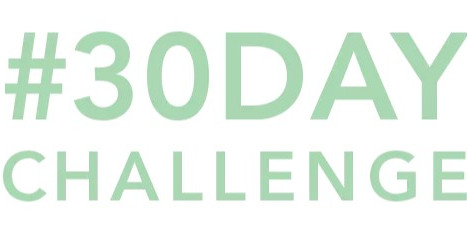 JOIN US FOR THE #30DAYCHALLENGE