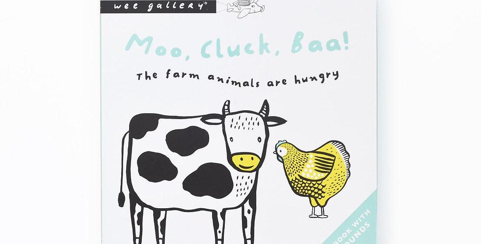 Wee Gallery - Moo, Cluck, Baa! Press & Listen Book