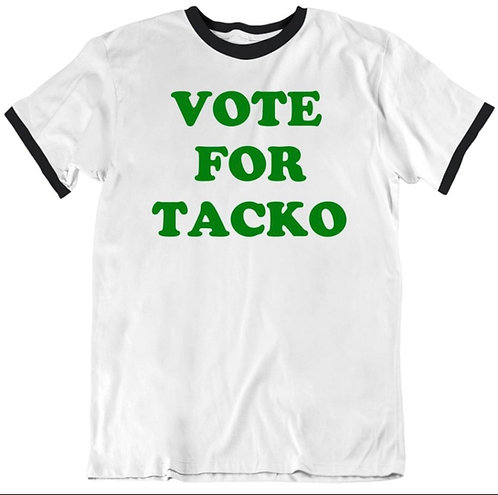 Vote For Tacko Tee