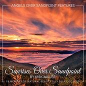 Angels Sunrises Over Sandpoint Calendar