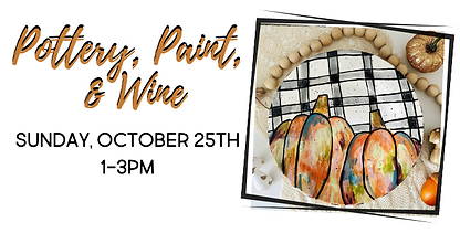 Pottery, Paint, & Wine oct 20 (3).png