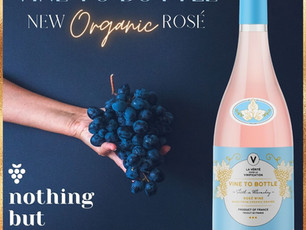 NEW ! Vine To Bottle - 2020 Organic Rosé from South of France