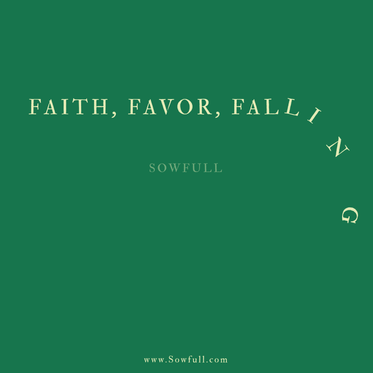 Faith, Favor, Falling
