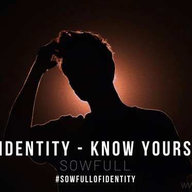 Identity - Know Yours