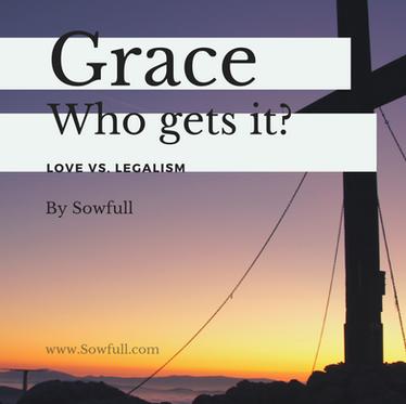 Grace...Who Gets It?