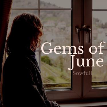 Gems of June