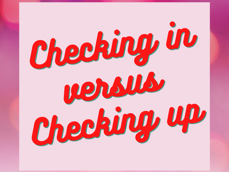 Checking IN Versus Checking UP: Approaches to Leadership