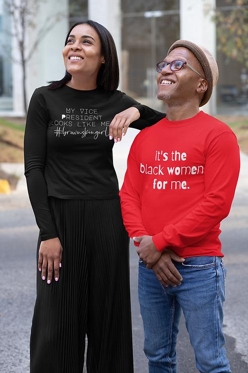 it's the black women for me sweatshirt