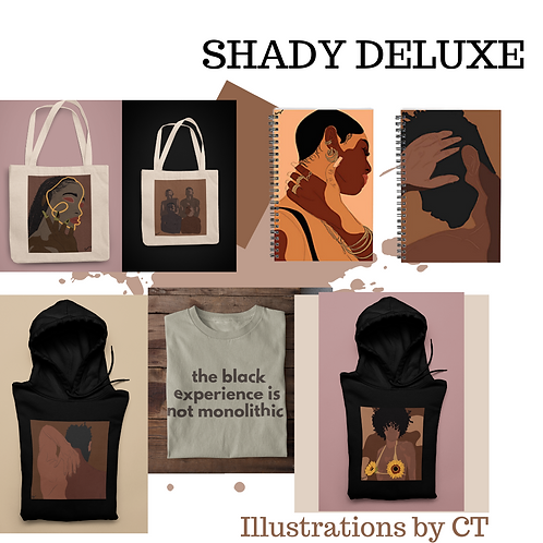 Shady Deluxe