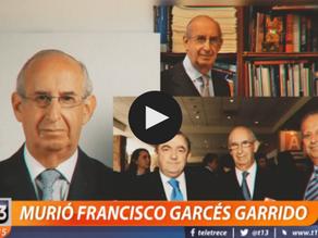 A los 82 años falleció Francisco Garcés Garrido