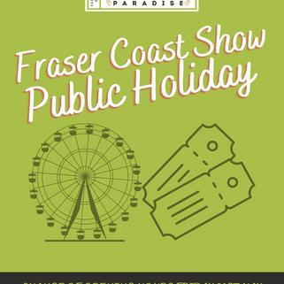 Copy of Fraser Coast Show Public Holiday