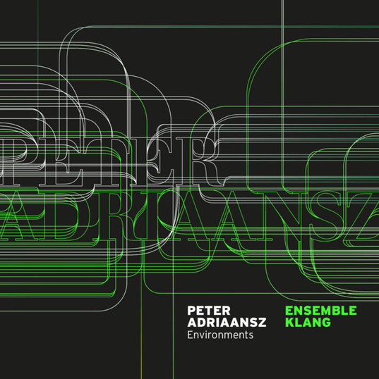 Peter Adriaansz - Environments
