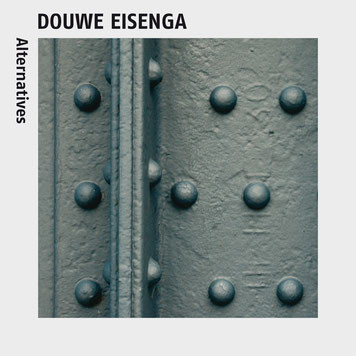 Douwe Eisenga - Alternatives