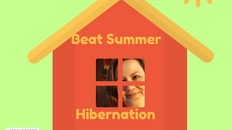 Beat Summer Hibernation