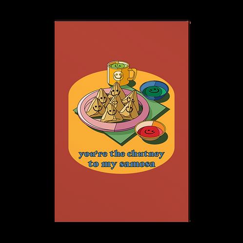 The Chutney to My Samosa | Card