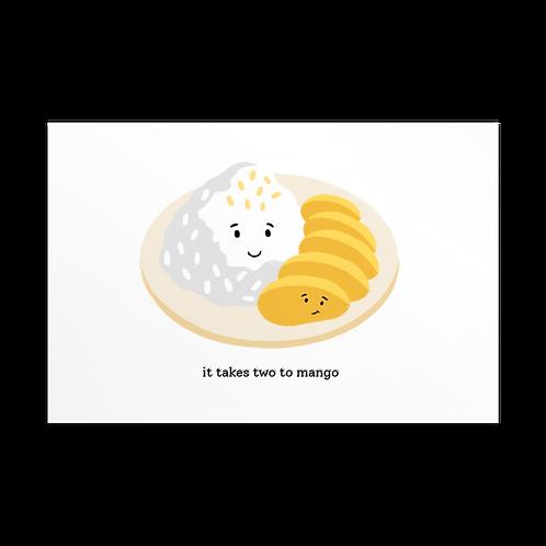 it takes two to mango | Card
