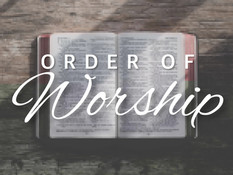 Order of Worship for 5/9/21