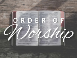 Order of Worship for 1/17/21