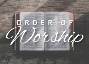 Order of Worship for 10/18/20