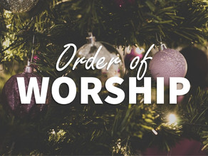 Order of Worship for 12/20/20