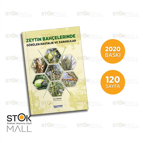 Zeytin Hastalık ve Zararlıları Kitabı 2020 Baskı