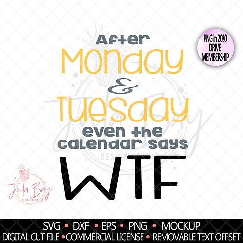 After Monday and Tuesday even the calendar says WTF SVG PNG EPS DXF