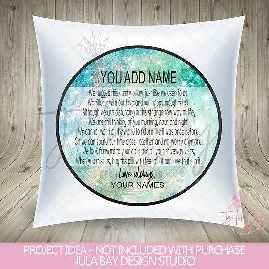 Hug Pillow PNG Social Distancing Hug a Pillow Sublimation Galaxy Quarantined