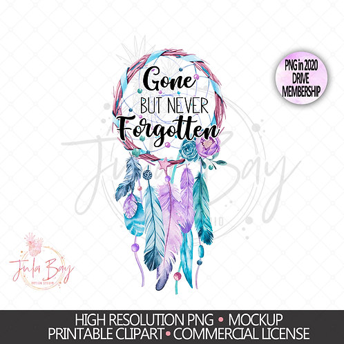Dreamcatcher Memorial Sublimation PNG - Gone but never forgotten Clipart